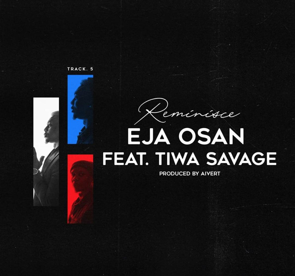 "Reminisce – ""Eja Osan"" ft. Tiwa Savage"