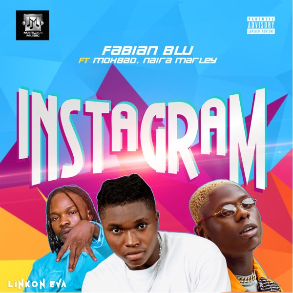 "[Marlian Music Presents] Fabian Blu – ""Instagram"" ft. Naira Marley, Mohbad"