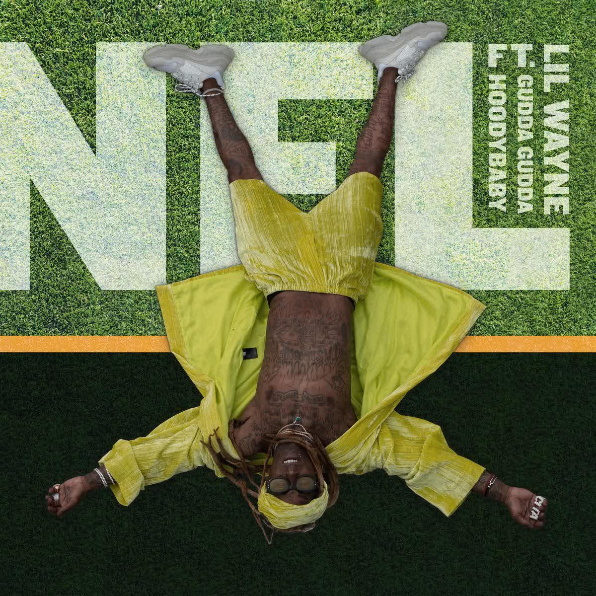 Lil Wayne – NFL Ft. Gudda Gudda & Hoodybaby