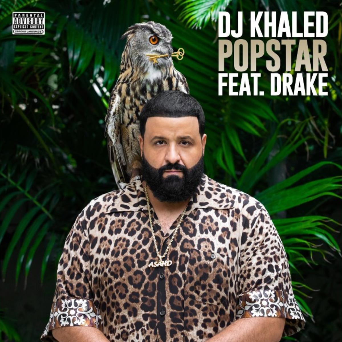 DJ Khaled – Popstar Ft. Drake