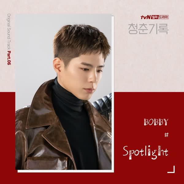 BOBBY - Spotlight OST Record of Youth Part.6