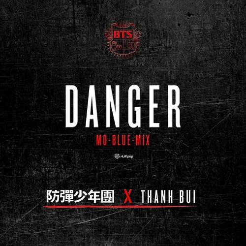 BTS - Danger (Mo-Blue-Mix) (Feat. Thanh)