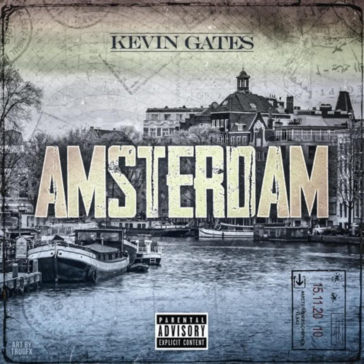 Kevin Gates – Amsterdam