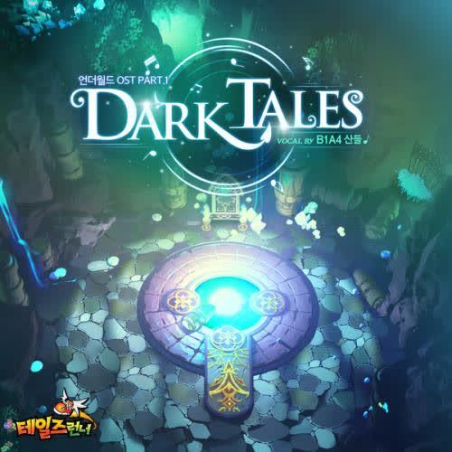Sandeul Dark Tales OST Talesrunner Part.1