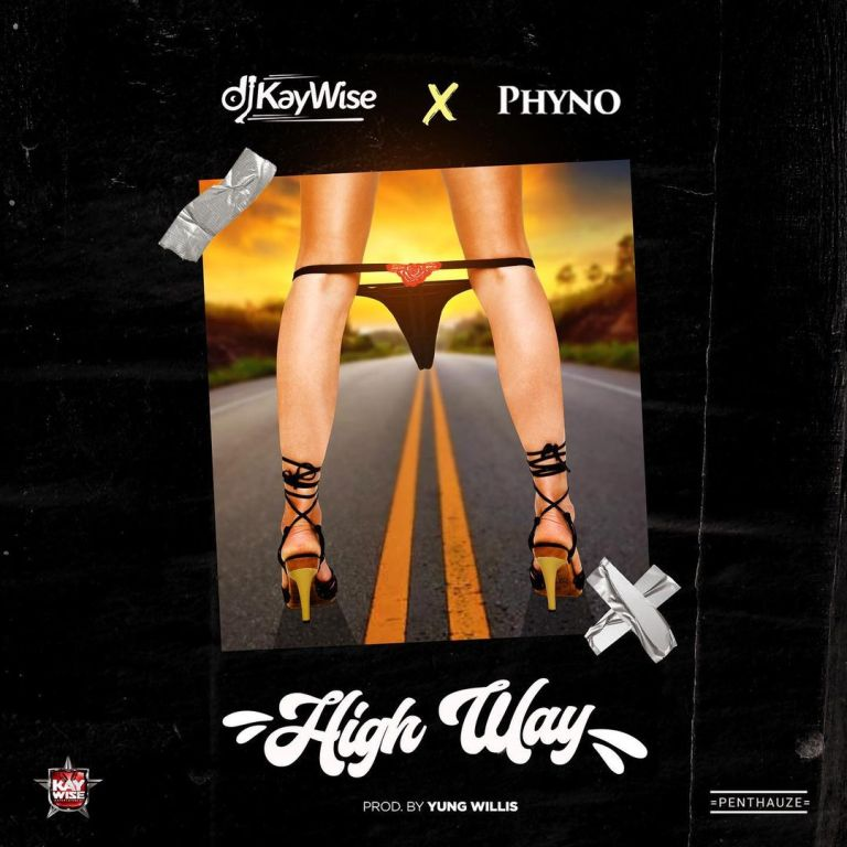 DJ Kaywise – High Way ft . Phyno