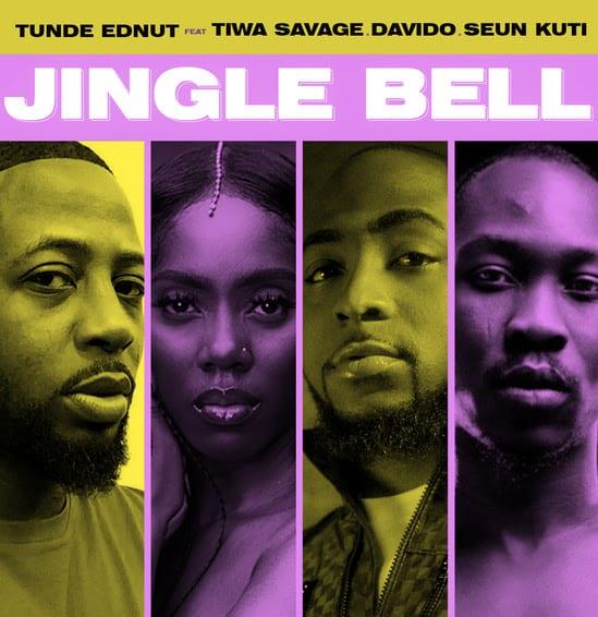 Tunde Ednut – Jingle Bell feat . Davido , Tiwa Savage & Seun Kuti