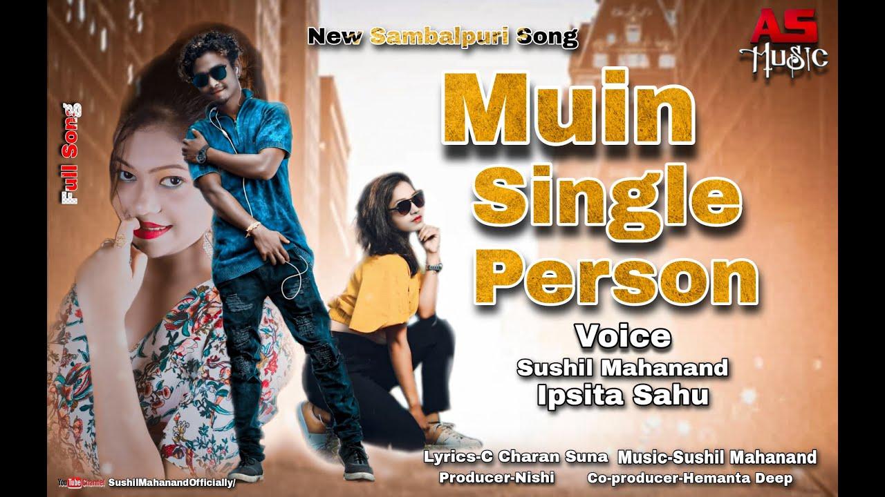 Muin Single Person (Sushil Mahanand, Ipsita Sahu) Sambalpuri Song