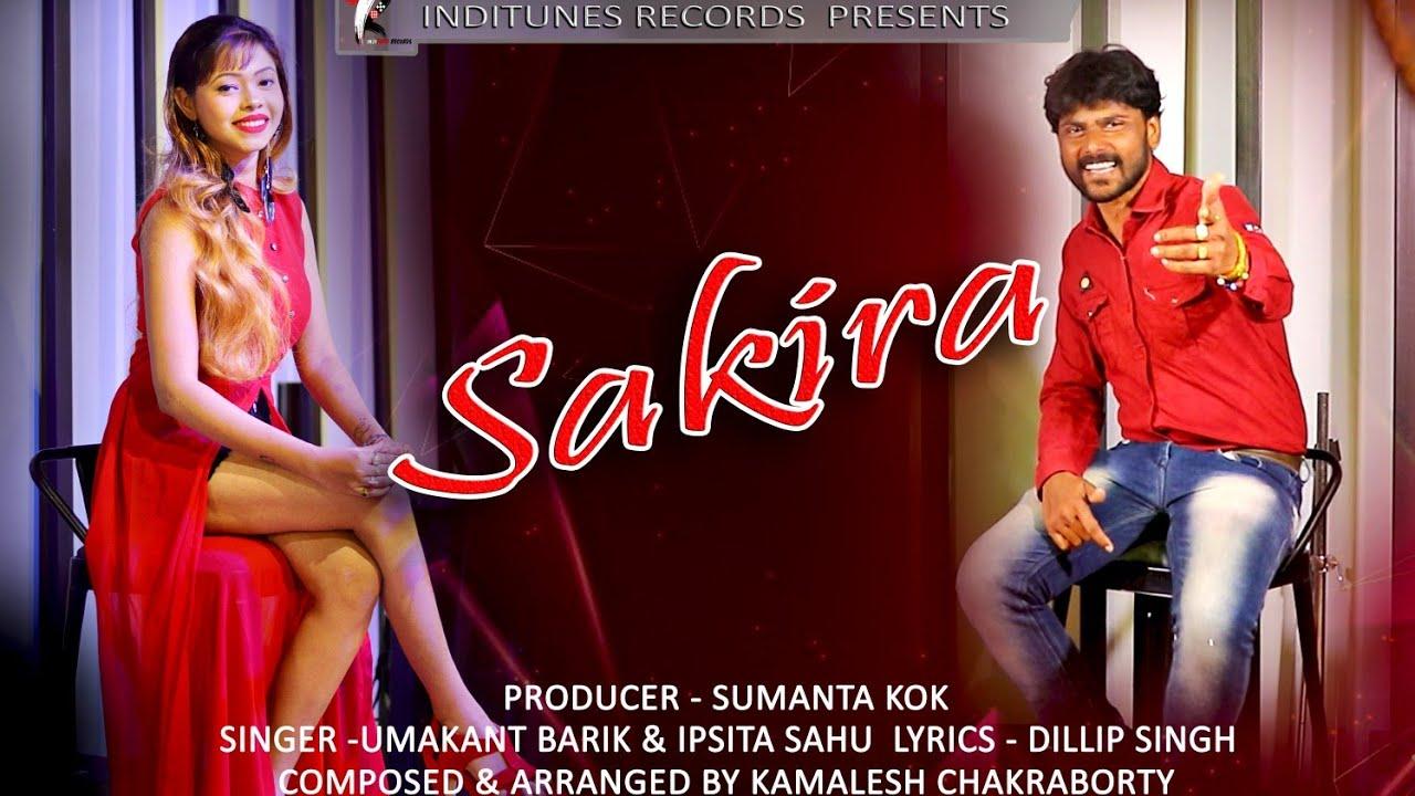 Sakira - Sambalpuri Song (Umakant Barik, Ipsita Sahu)