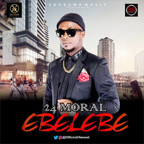 "[Audio+Video] 24 Moral – ""Ebelebe"""