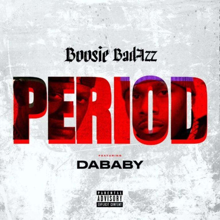 Boosie Badazz – Period Ft. DaBaby