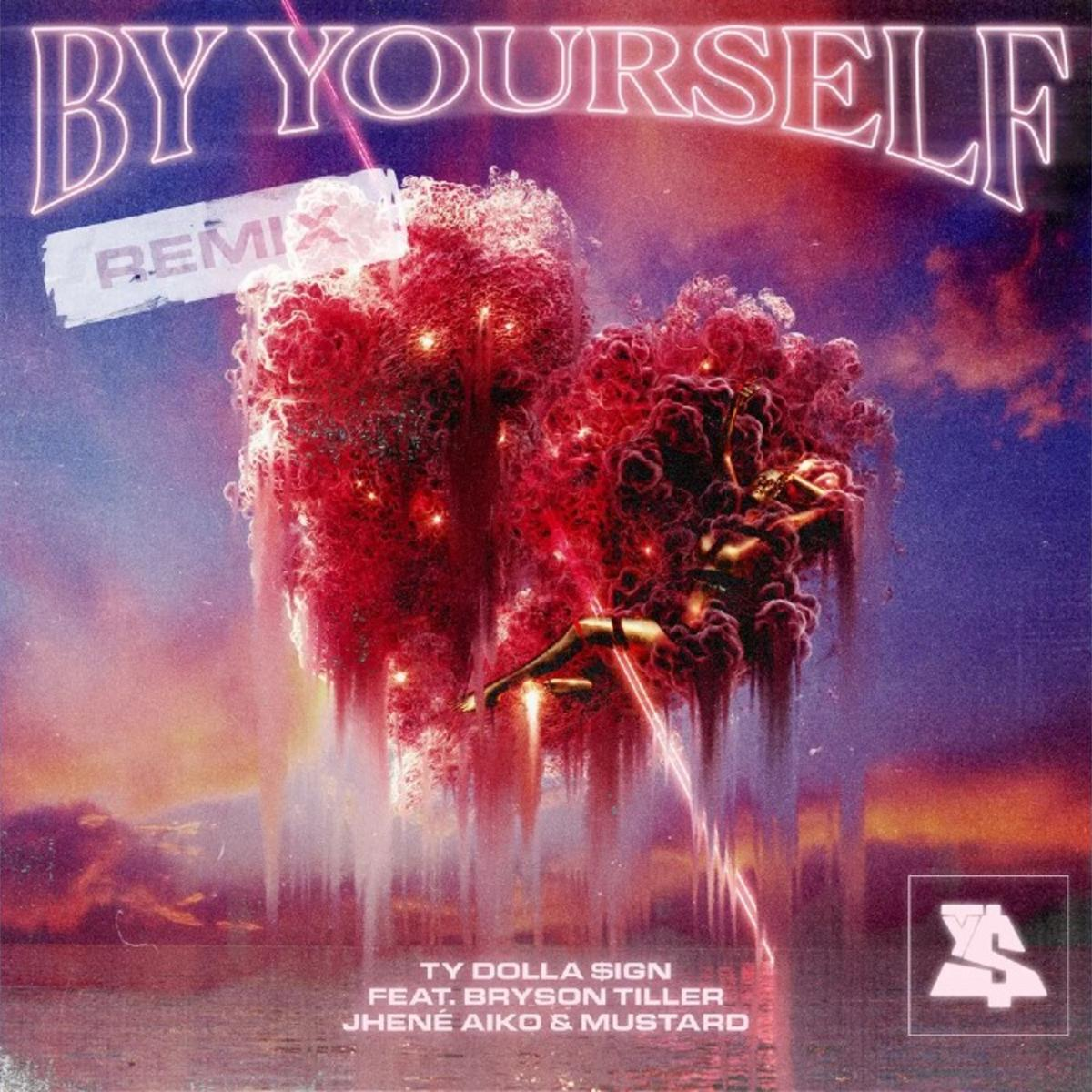 Ty Dolla Sign – By Yourself (Remix) Ft. DJ Mustard, Jhene Aiko & Bryson Tiller