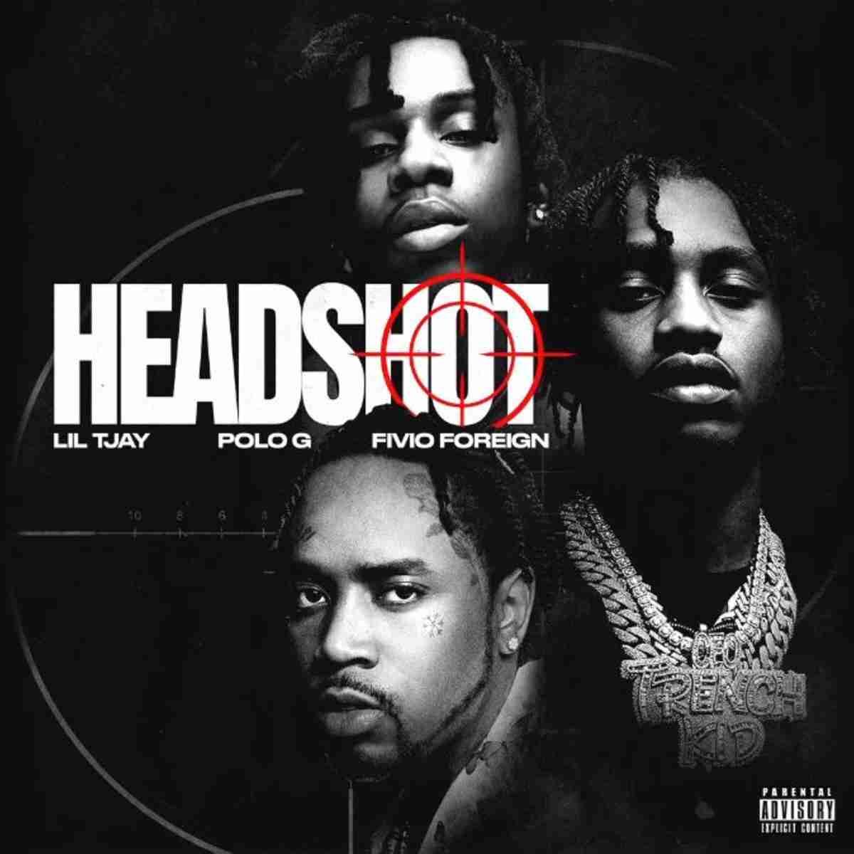 Lil Tjay – Headshot Ft. Polo G & Fivio Foreign