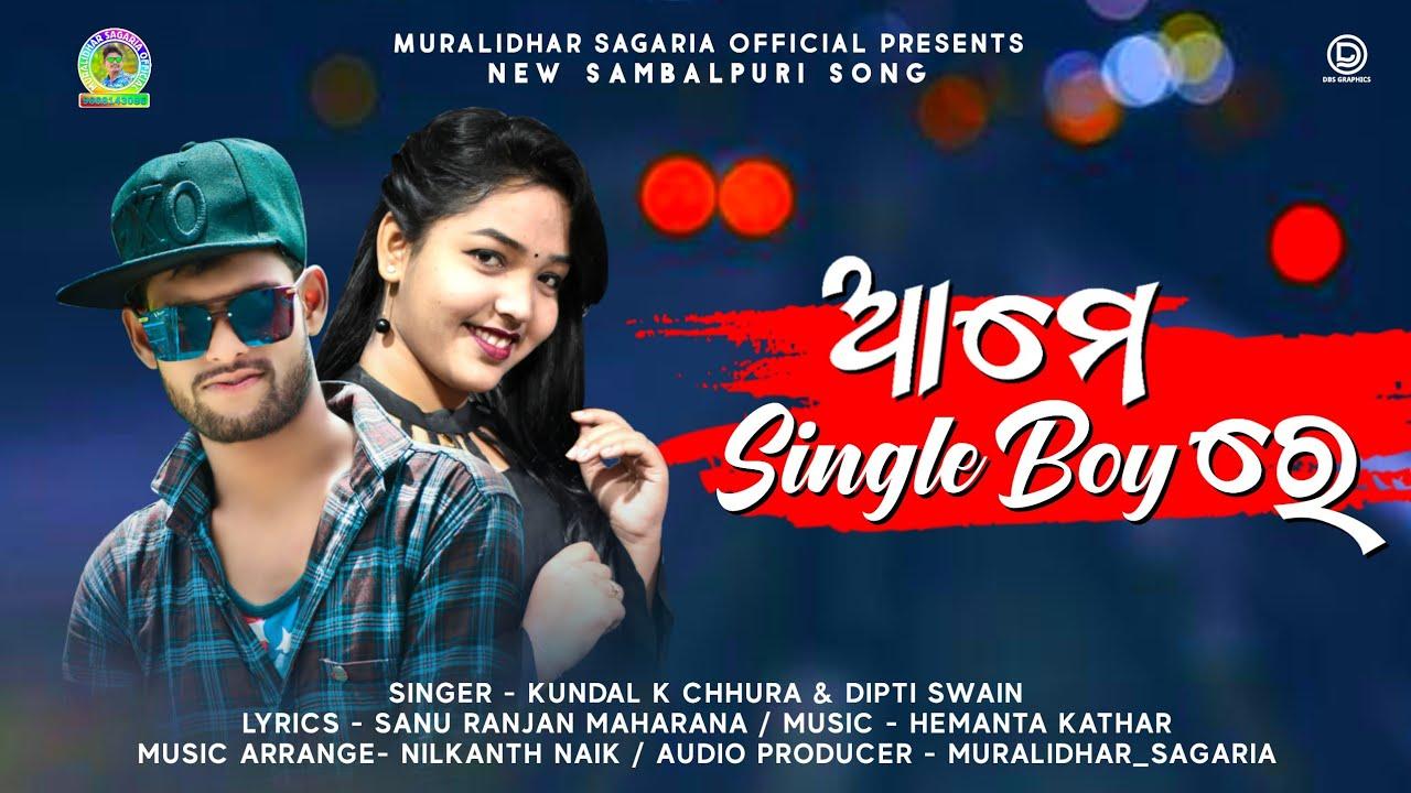 Ame Single Boy Re (Kundal K Chhura, Depita Swain)