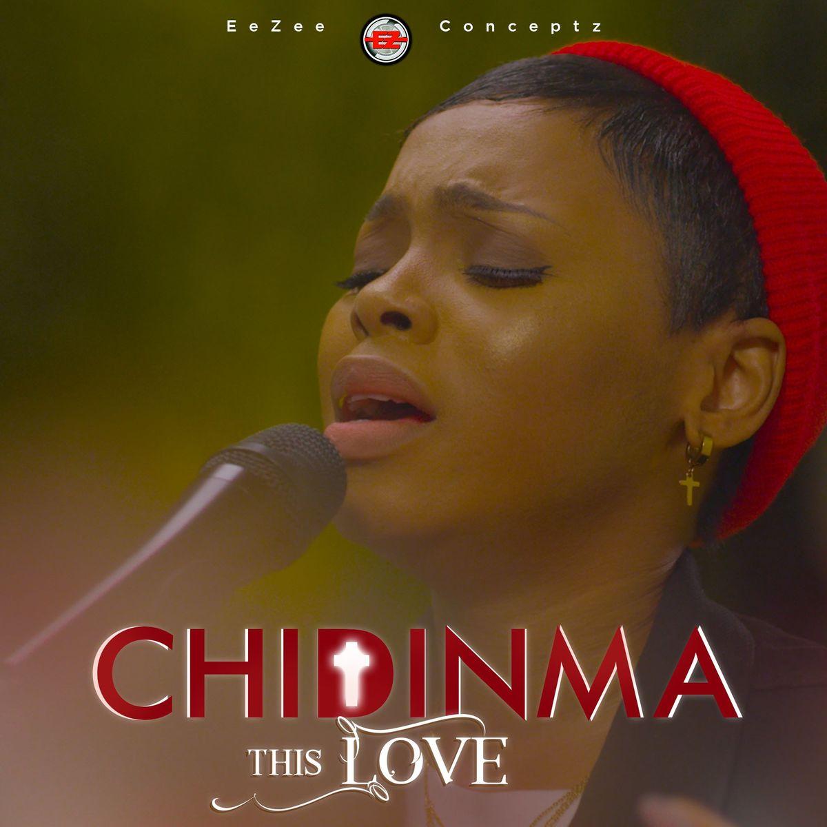 Chidinma Ekile – This Love
