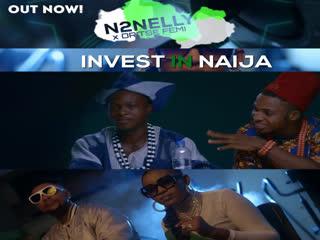 [Video] N2nelly Ft Oritsefemi – Invest In Naija