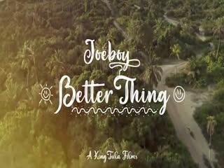 [Video] Joeboy – Better Thing