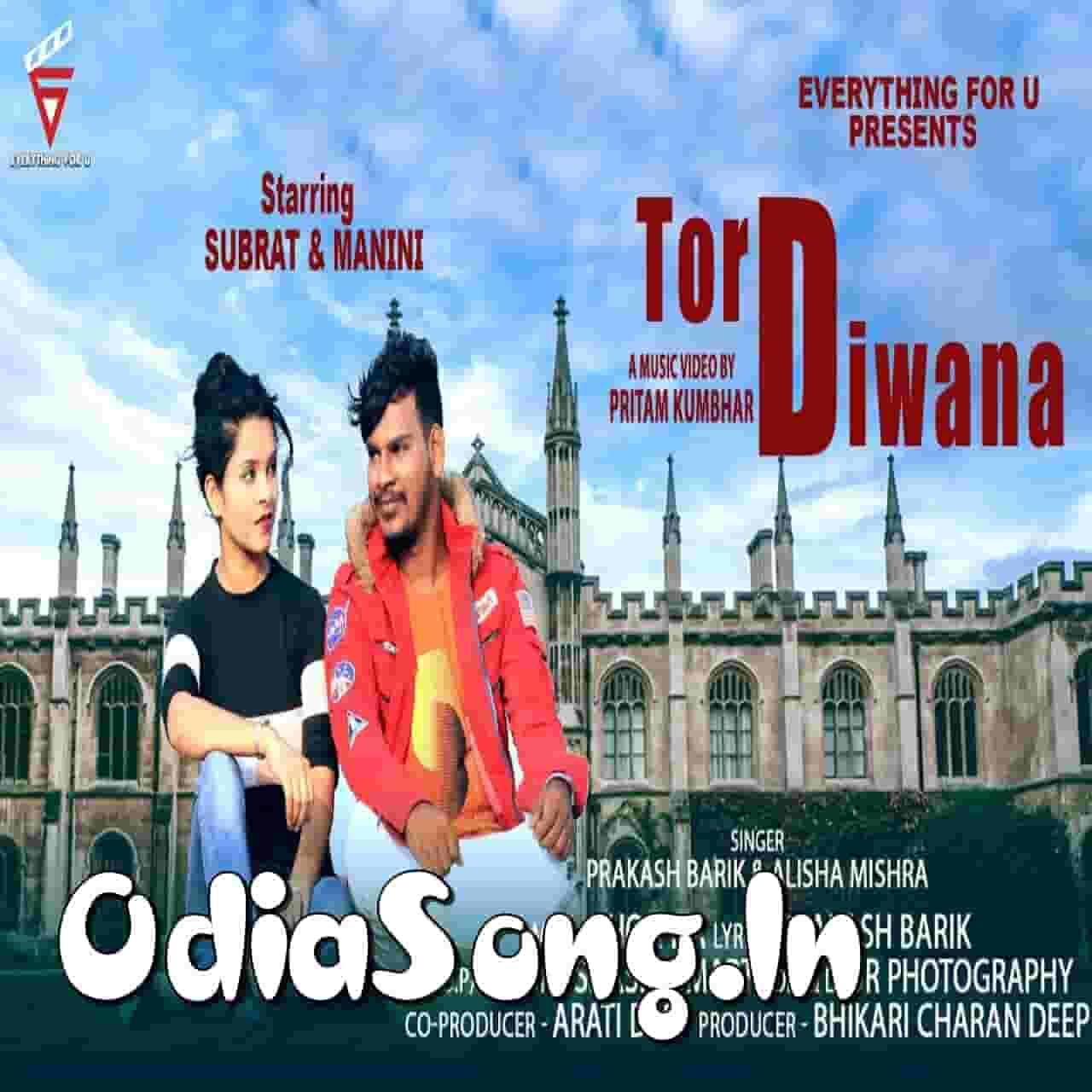 Tor Diwana Subrat (Prakash Barik, Alisha Mishra)