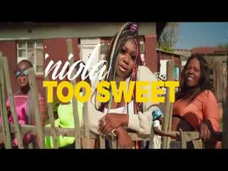 [ Video] Niniola – Too Sweet (O Dun)
