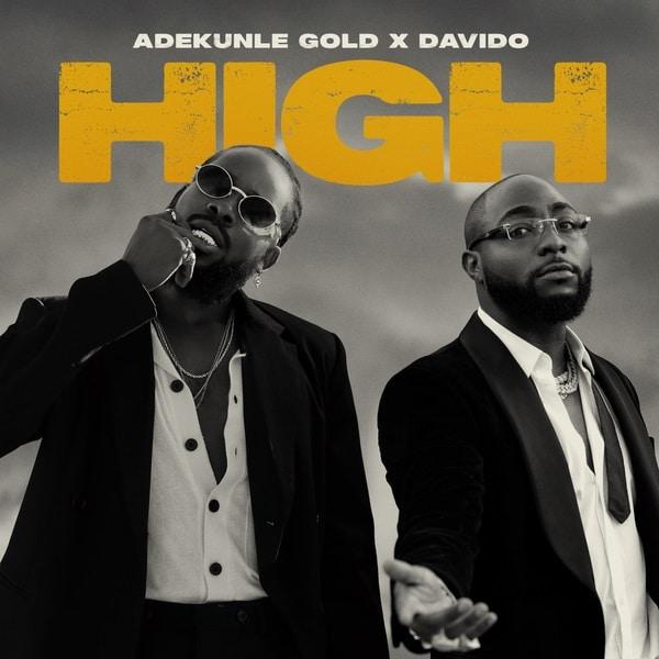Adekunle Gold - High ft. Davido