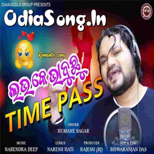 Love Ke Bhabuchu Time Pass (Human Sagar)