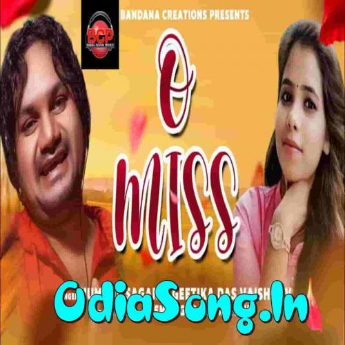 O Miss (Human Sagar, Geetika Das)