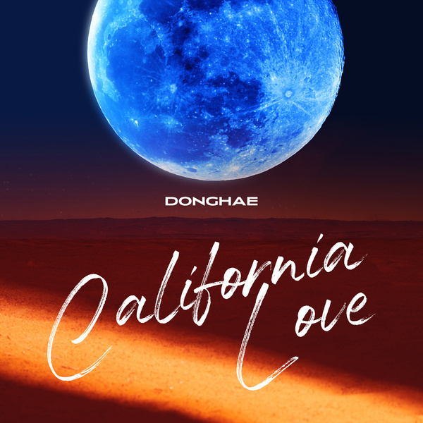 DONGHAE California Love (Feat. JENO of NCT)