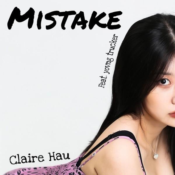 Claire Hau Mistake (feat. yovng trucker)