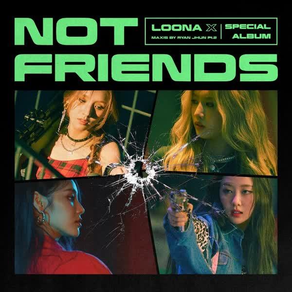 LOONA Not Friends ORIGINAL MIX